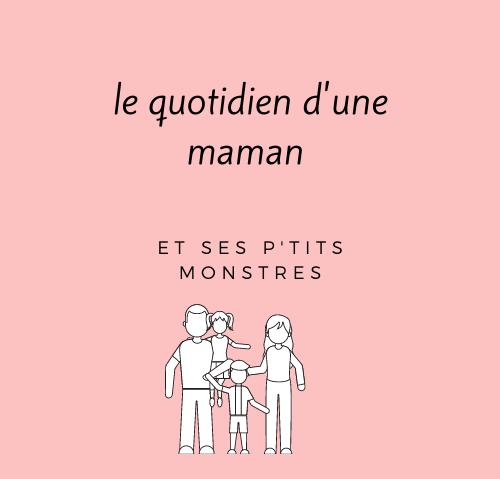 LE QUOTIDIEN D'UNE MAMAN.FR
